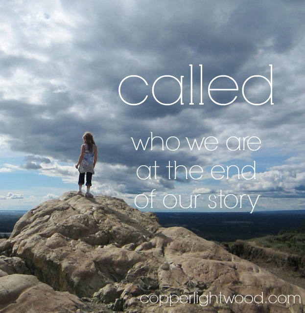 called: who we are at the end of our story