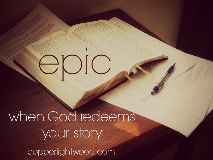epic: when God redeems your story