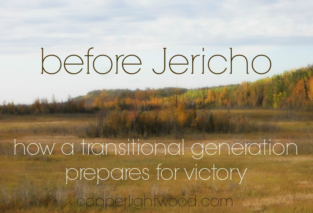 before Jericho: how a transitional generation prepares for victory