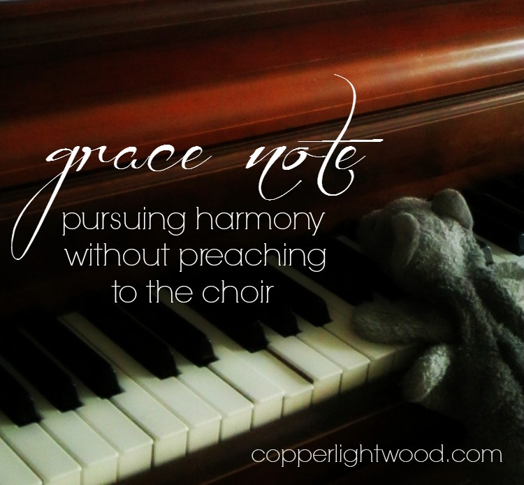 grace note: pursuing harmony without preaching to the choir